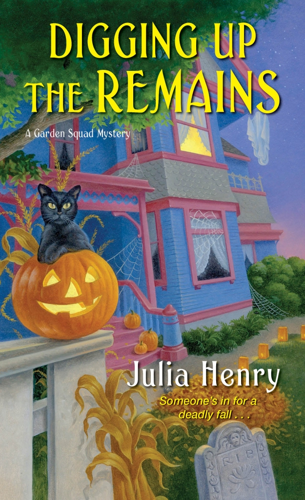 Cover for DIGGING UP THE REMAINS by Julia Henry, which will be released on August 25, 2020